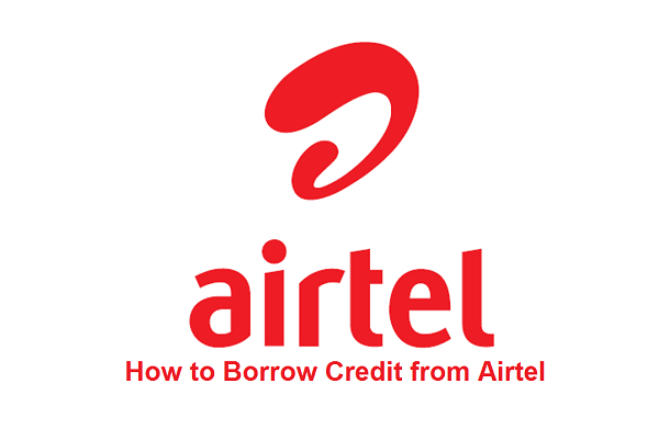 How to Borrow Credit from Airtel