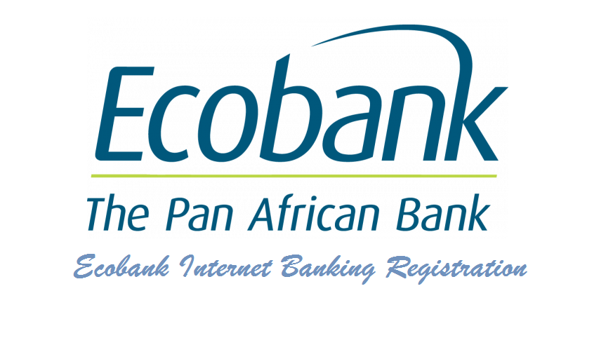 Ecobank Internet Banking Registration
